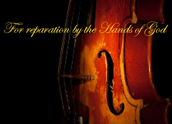 Violin Repaired by God